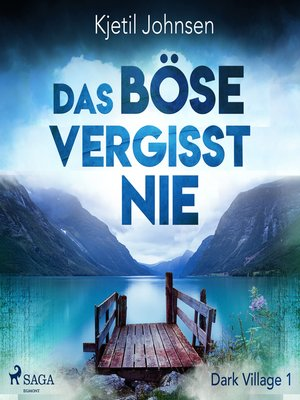 cover image of Das Böse vergisst nie--Dark Village 1