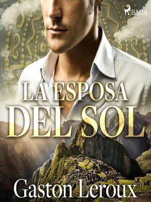 cover image of La esposa del sol--Dramatizado