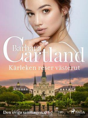 cover image of Kärleken reser västerut