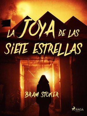 cover image of La joya de las siete estrellas