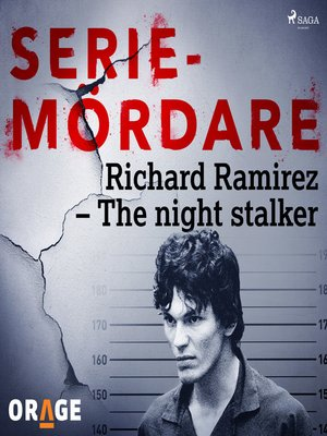 cover image of Richard Ramirez – the night stalker