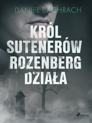 cover image of Król sutenerów Rozenberg działa