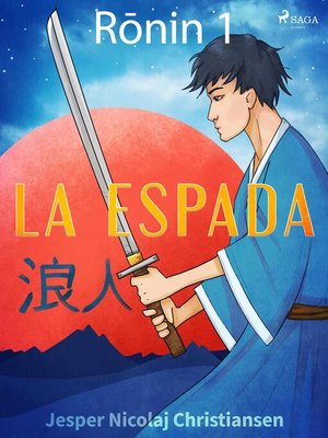 cover image of Ronin 1--La espada