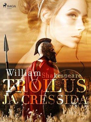 cover image of Troilus ja Cressida