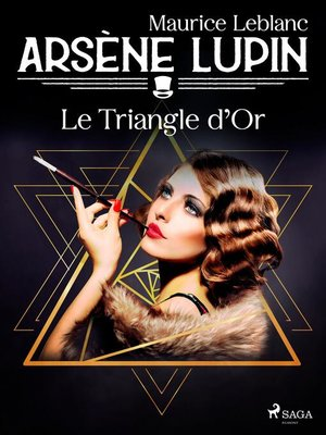 cover image of Arsène Lupin — Le Triangle d'Or