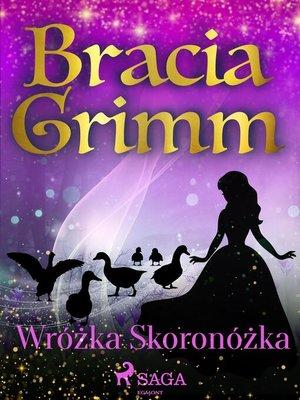 cover image of Wróżka Skoronóżka