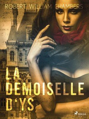 cover image of La Demoiselle D'ys