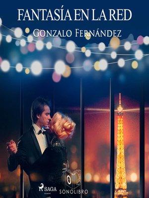 cover image of Fantasía en la red