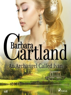 cover image of An Archangel Called Ivan (Barbara Cartland's Pink Collection 108)
