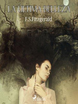 cover image of La última belleza
