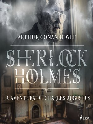 cover image of La aventura de Charles Augustus--Dramatizado