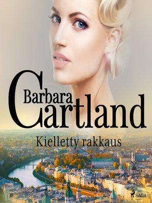 cover image of Kielletty rakkaus