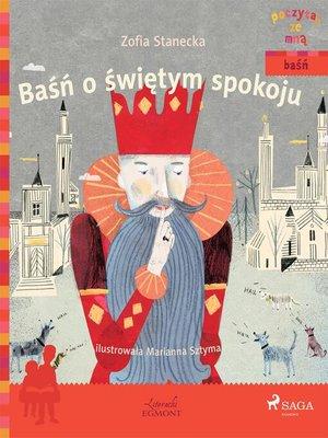 cover image of Baśń o świętym spokoju