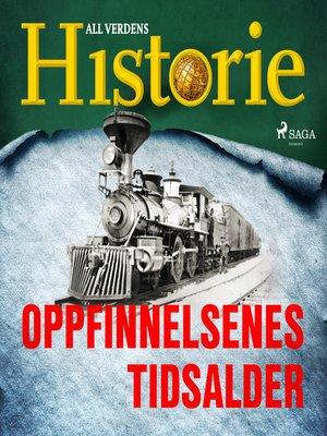 cover image of Oppfinnelsenes tidsalder