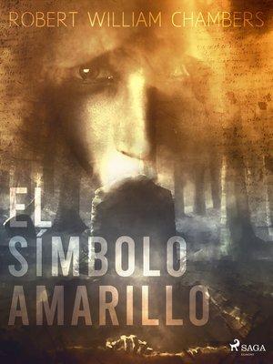cover image of El símbolo amarillo