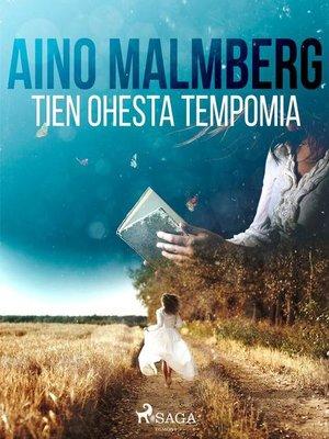 cover image of Tien ohesta tempomia