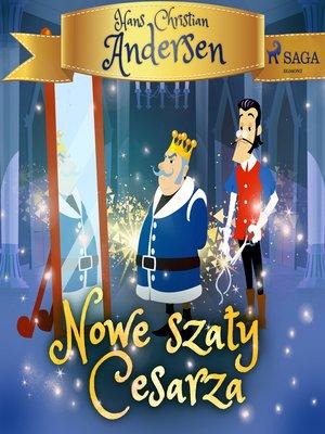 cover image of Nowe szaty Cesarza