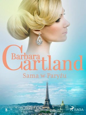cover image of Sama w Paryżu--Ponadczasowe historie miłosne Barbary Cartland