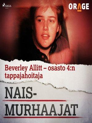 cover image of Beverley Allitt – osasto 4