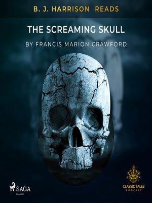 cover image of B. J. Harrison Reads the Screaming Skull