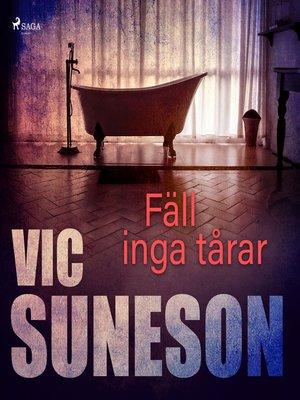 cover image of Fäll inga tårar