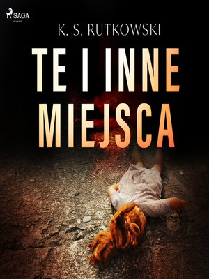 cover image of Te i inne miejsca