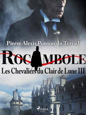 cover image of Les Chevaliers du Clair de Lune III