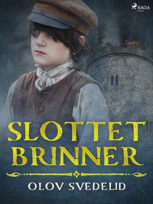 cover image of Slottet brinner