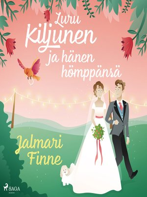 cover image of Luru Kiljunen ja hänen hömppänsä