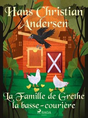 cover image of La Famille de Grethe la basse-courière