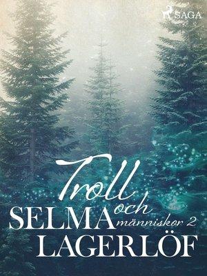 cover image of Troll och Människor 2