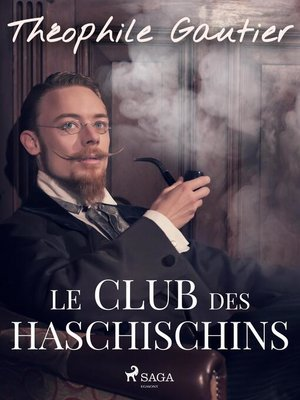 cover image of Le Club des Haschischins