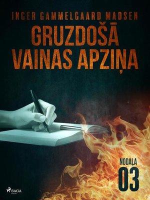 cover image of Gruzdošā vainas apziņa— 3.nodaļa