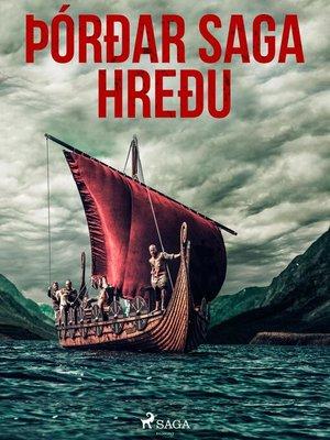 cover image of Þórðar saga hreðu