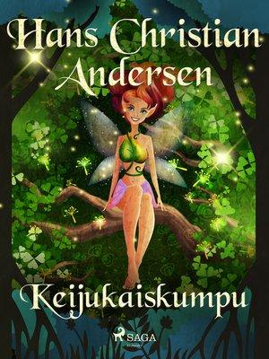 cover image of Keijukaiskumpu