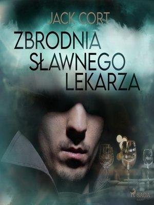 cover image of Zbrodnia sławnego lekarza