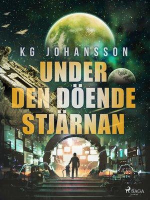 cover image of Under den döende stjärnan