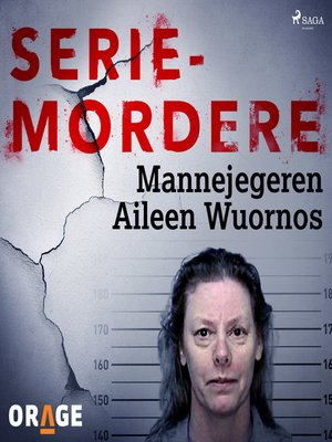 cover image of Mannejegeren Aileen Wuornos