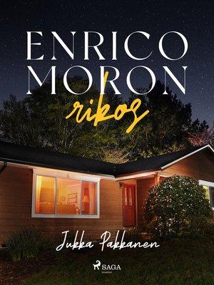 cover image of Enrico Moron rikos