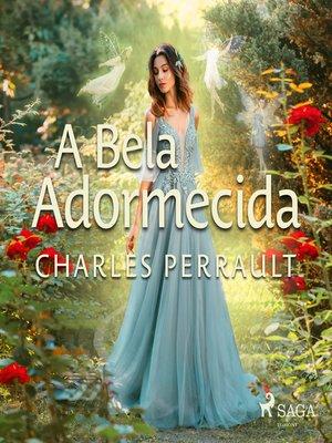 cover image of A bela adormecida