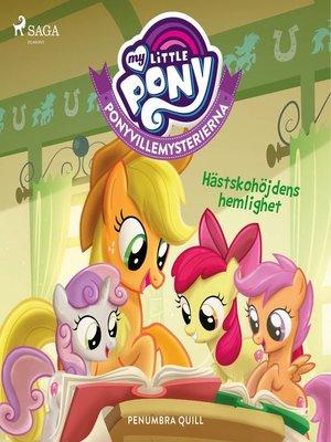cover image of Ponyvillemysterierna 1--Hästskohöjdens hemlighet