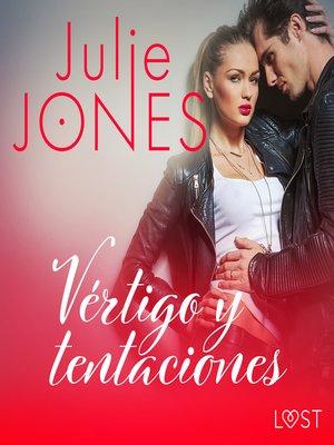 cover image of Vértigo y tentaciones--Relato erótico