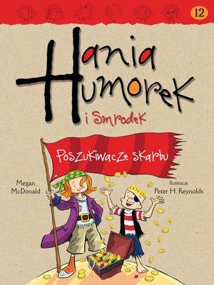 cover image of Hania Humorek i Smrodek. Poszukiwacze skarbu