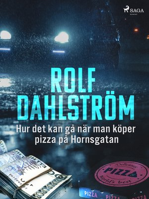 cover image of Hur det kan gå när man köper pizza på Hornsgatan
