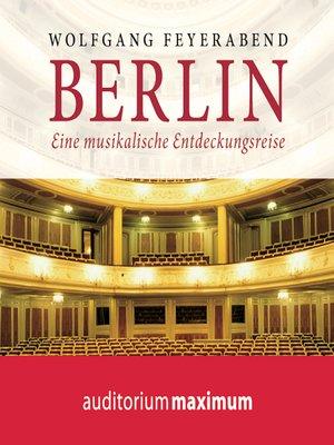 cover image of Berlin--eine musikalische Entdeckungsreise