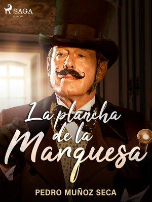 cover image of La plancha de la Marquesa
