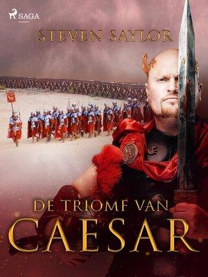 cover image of De triomf van Caesar