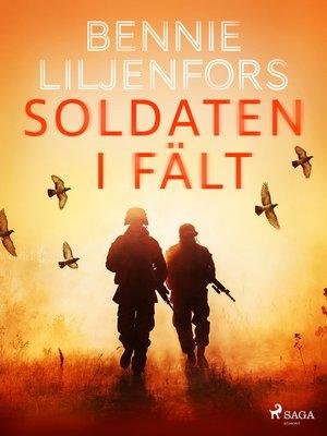 cover image of Soldaten i fält