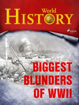 cover image of Biggest Blunders of WWII