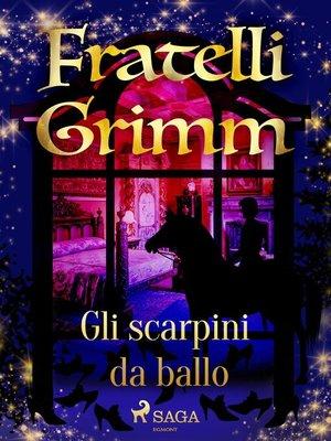 cover image of Gli scarpini da ballo